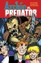ARCHIE VS PREDATOR HC/ JUL150109