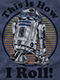 Star Wars R2-D2 How I Roll T-Shirt US SIZE S