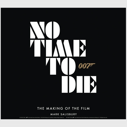 JAMES BOND NO TIME TO DIE MAKING OF THE FILM HC/ FEB202029
